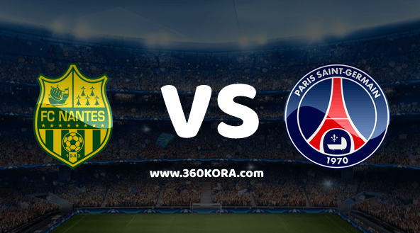 مشاهدة مباراة باريس سان جيرمان ونانت بث مباشر بالدوري الفرنسي