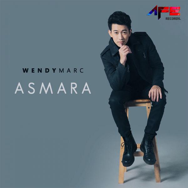 Lirik Lagu Wendy Marc - Asmara