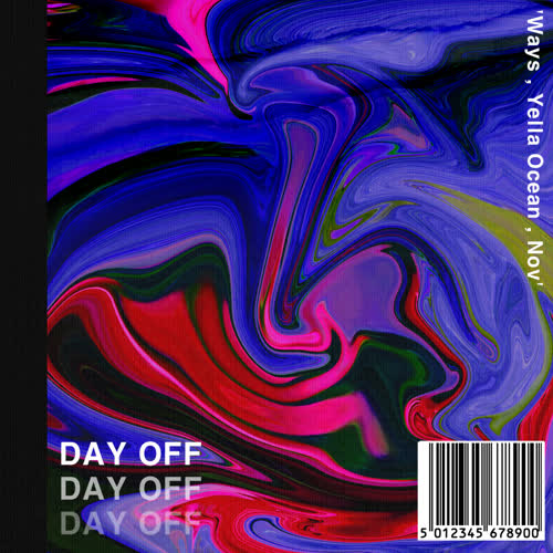Ways – Day off (Feat. Yella Ocean, nov) – Single
