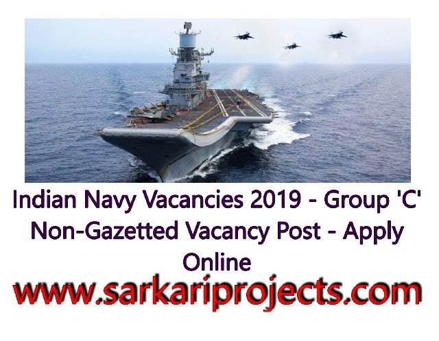 Indian-Navy-Vacancies-2019 -Group-C-Non-Gazetted-Vacancy-Post