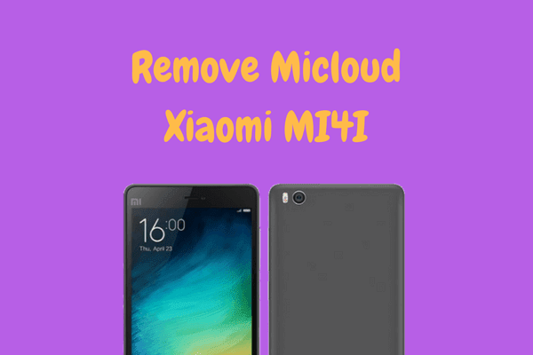 Remove Micloud Xiaomi MI4I (Ferrari) Global ROM Tested - DROID6
