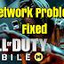 Call Of Duty Mobile - গেমস এর নেটওয়ার্ক সমস্যার সমাধান।
