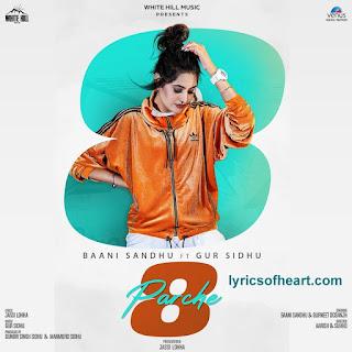 8 Parche Lyrics | Baani Sandhu | Gur Sindhu |