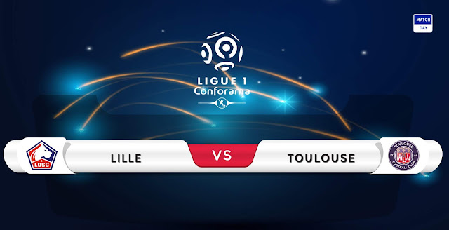 Lille vs Toulouse Prediction & Match Preview