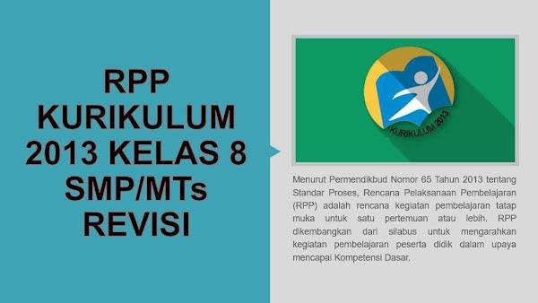 RPP KELAS 8 SMP/MTs KURIKULUM 2013 (K13) VERSI KEMDIKBUD (SIAP PRINT)