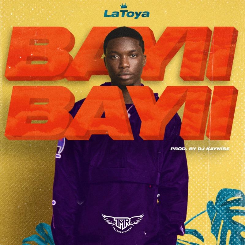 """LaToya – """"Bayii Bayii"""" (Prod. by DJ Kaywise) #Arewapublisize"""