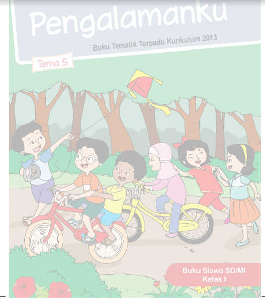 Buku Siswa SD Kelas 1 Kurikulum 2013 Revisi 2016 Tema 5 Pengalamanku