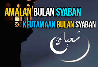 Amalan-Ibadah-Bulan-Syaban-dan-Keutamaan-Bulan-Syaban