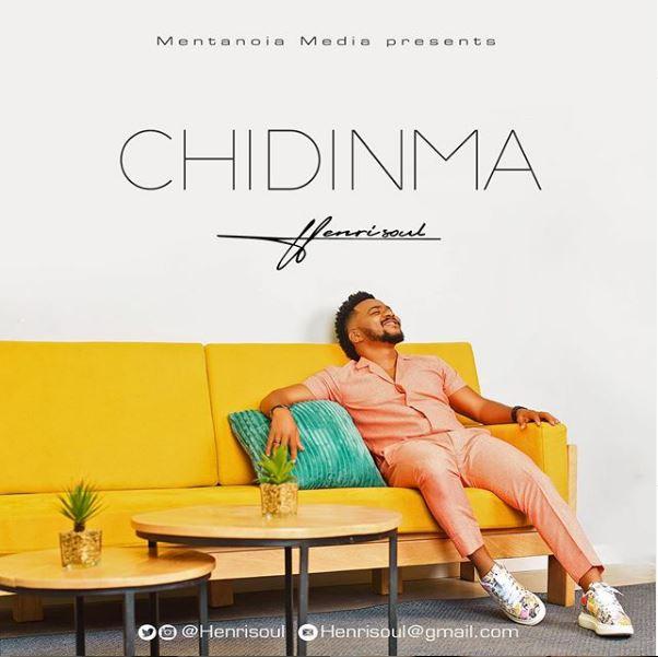 Henrisoul – Chidinma And Lyrics