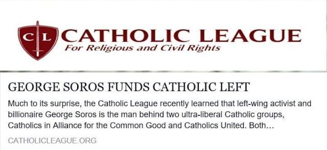 http://www.catholicleague.org/george-soros-funds-catholic-left/