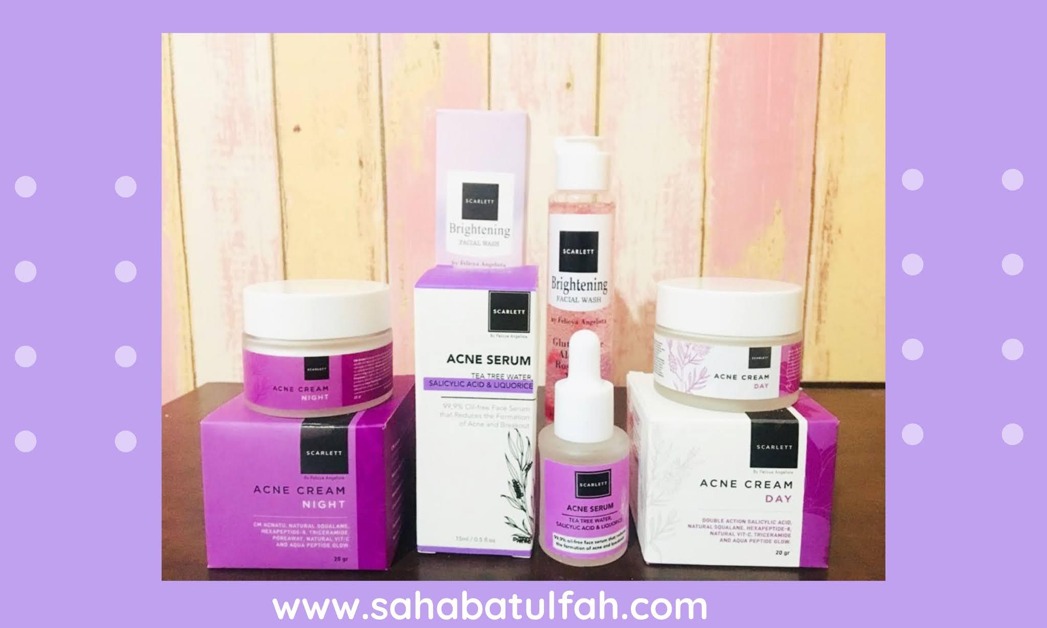 Review-Rangkaian-Varian-Scarlett-Face-Care-Brightening-Facial-Wash-Acne-Serum-Acne-Cream-Day-dan-Acne-Cream-Night