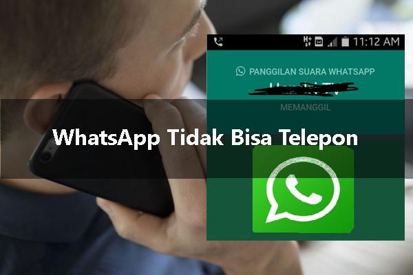 8 Solusi Ampuh Mengatasi WhatsApp Tidak Bisa Telepon