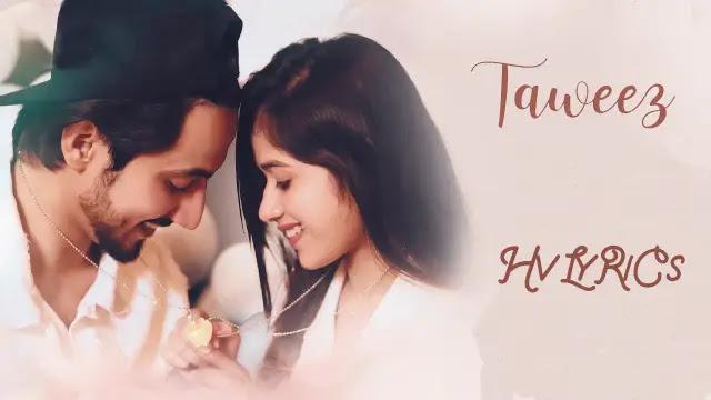 Taweez Lyrics, Taweez Lyrics in hindi, Taweez Lyrics in english, Taweez Lyrics vibhas,