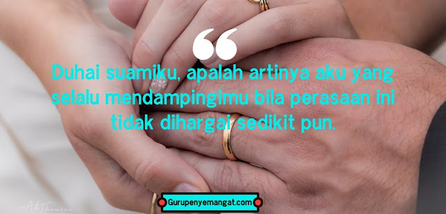 Kata-kata Bijak untuk Suami yang Tidak Menghargai Istri