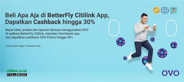 Beli Apa Aja di Betterfly Citilink Dapatkan Cashback OVO Poin Hingga 30%