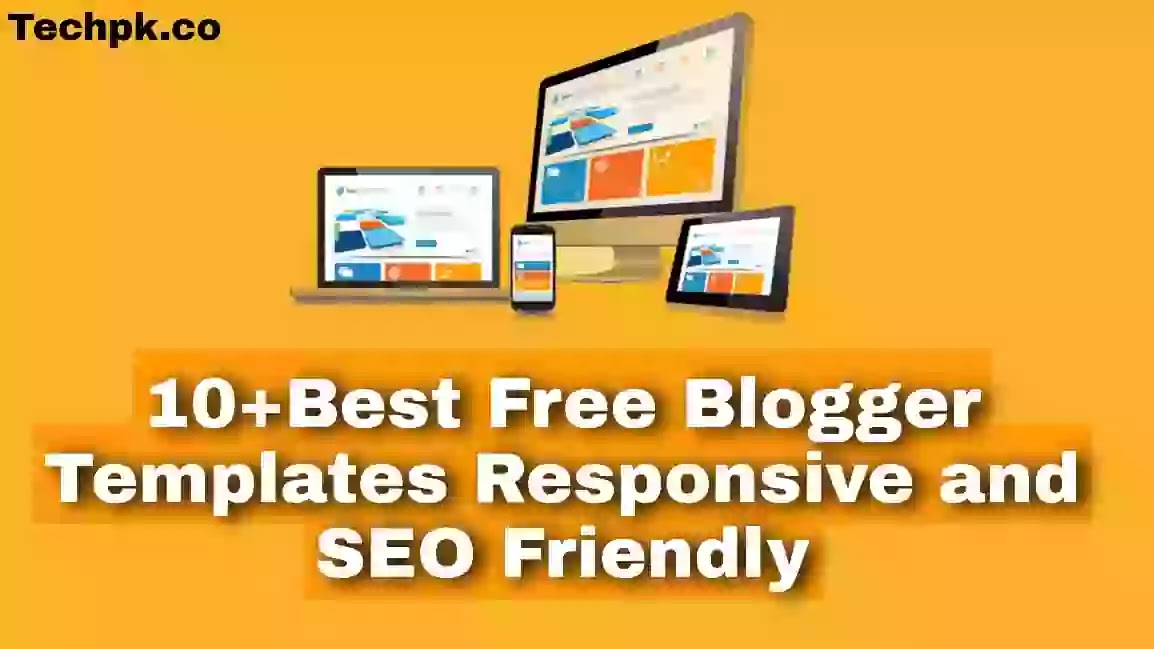 10+ Best Free Blogger Templates 2022, Responsive and SEO Friendly