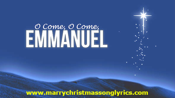 O Come, O Come Emmanuel Lyrics