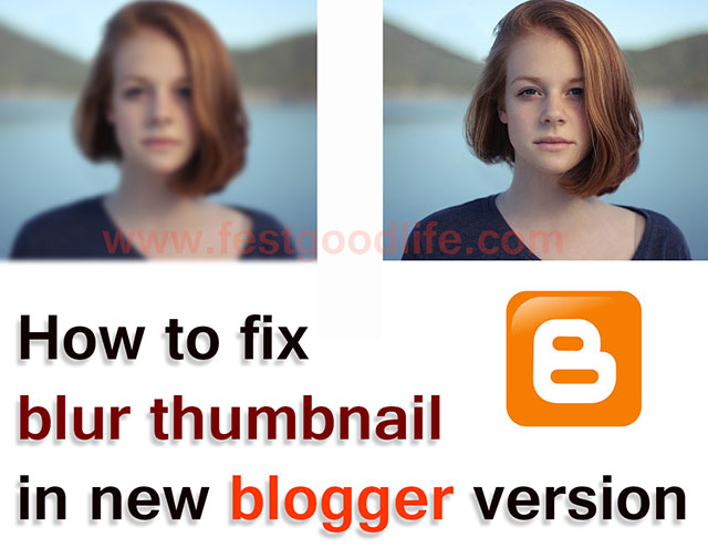 [ Fixed ] blur thumbnail issue in new version of blogger interface ( with video guide )
