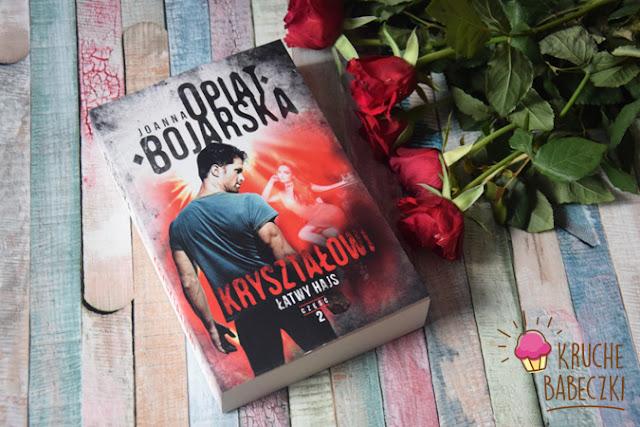 """""""Kryształowi. Łatwy hajs.Tom 2"""" Joanna Opiat - Bojarska"""