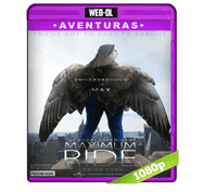Maximum Ride (2016) Web-DL 1080p Audio Dual Latino/Ingles 5.1