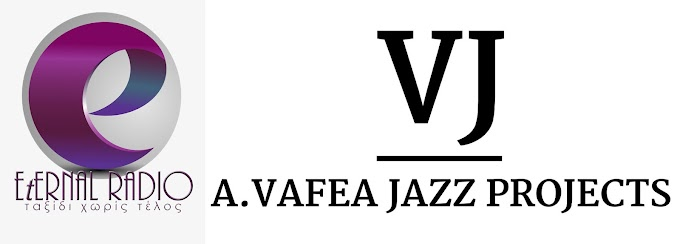 Συνεργασία Eternal Radio - A.Vafea Jazz Projects