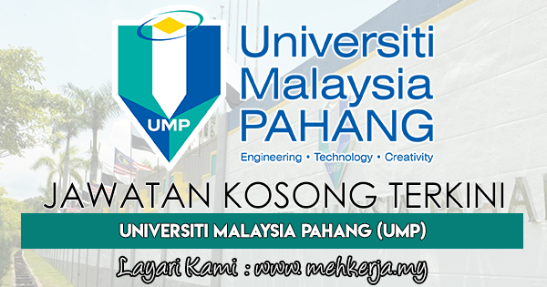 Jawatan Kosong Terkini 2018 di Universiti Malaysia Pahang (UMP)
