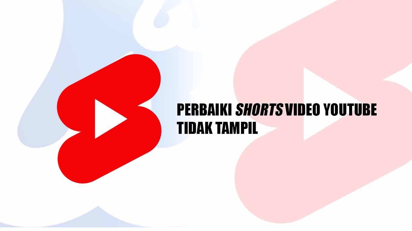 Memperbaiki Shorts Video YouTube Tidak Tampil di Umpan (Feed)