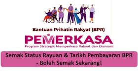 BPR : Semak Status Rayuan & Tarikh Pembayaran -Semak Sekarang!