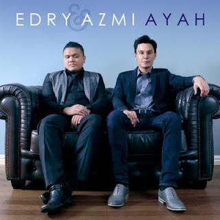 Ayah - Edry & Azmi