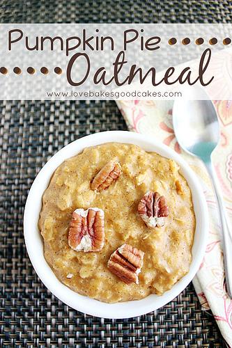 pumpkin+pie+oatmeal 27 Amazing Apple and Pumpkin Recipes for Fall 66