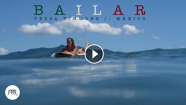 Mexico surfing trip Bailar Tessa Timmons