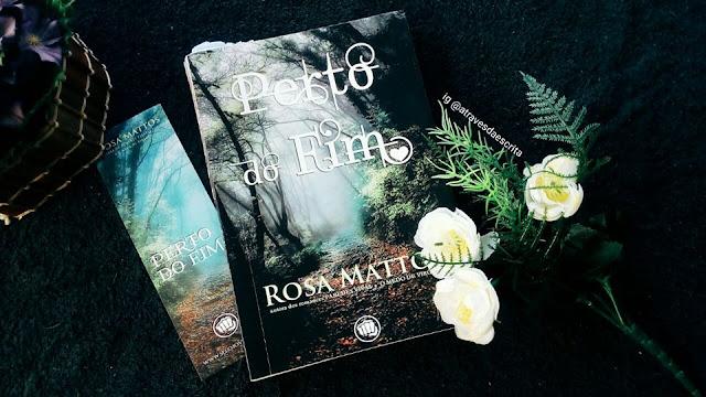 perto do fim, rosa mattos, literatura nacional, literatura brasileira, eu leio nacionais