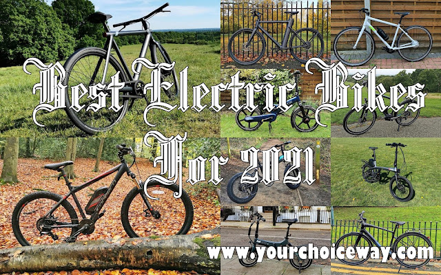 Best Electric Bikes For 2021 - Your Choice Way