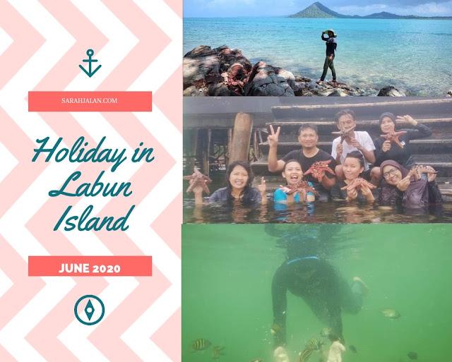 Liburan ke pulau labun Batam
