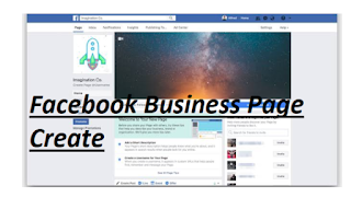 Create Facebook Business Page – Procedures for Creating a Great Facebook Business Page – Business Page Setup by Facebook