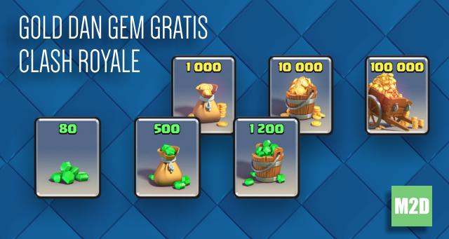 Tips dan trik memperoleh Gold dan Gem Gratis Clash Royale