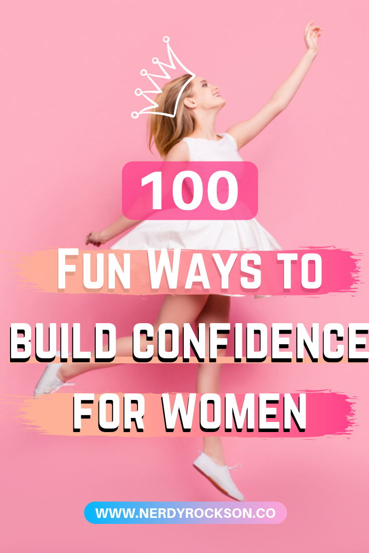 100 Fun Ways to Build Self Confidence