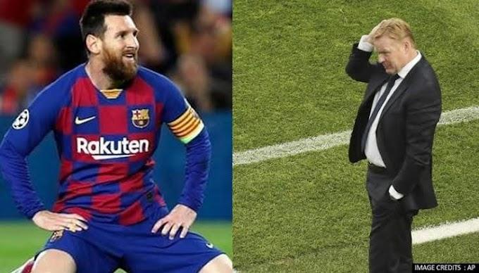 Messi Was A Tyrant In Training - Barcelona Coach, Koeman Reveals