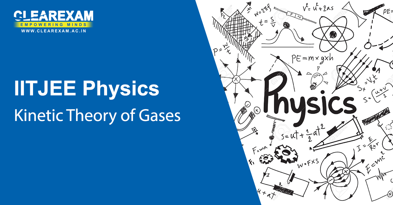 NEET Physics Kinetic Theory of Gases