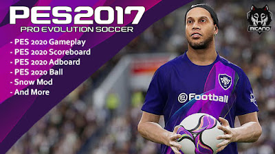 PES 2020 Full ModPack For PES 2017 by Micano4u