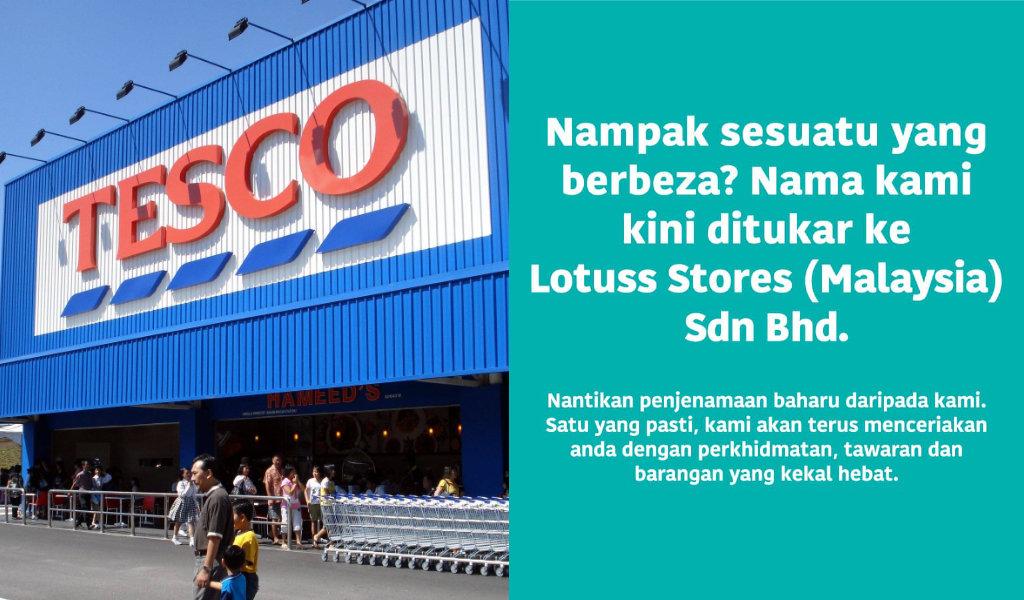 Tiada Lagi Nama Tesco. Ianya Akan Bertukar Kepada Lotuss Store