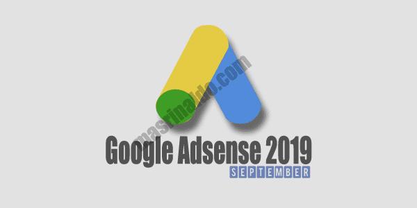 Perubahan Kebijakan Penayang google adsense 2019 yang menerbitkan peraturan tersebut pada september 2019