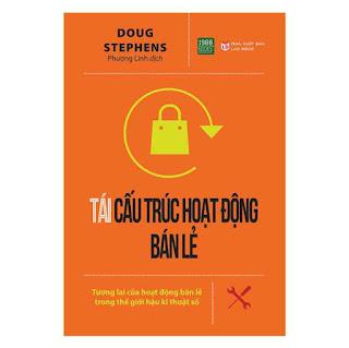 Tái Cấu Trúc Hoạt Động Bán Lẻ ebook PDF EPUB AWZ3 PRC MOBI