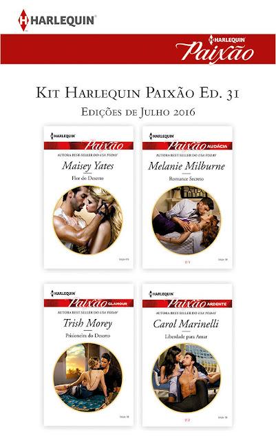 Kit Harlequin Paixão Julho 16 - Ed.31 - Carol Marinelli, Melanie Milburne, Maisey Yates, Trish Morey