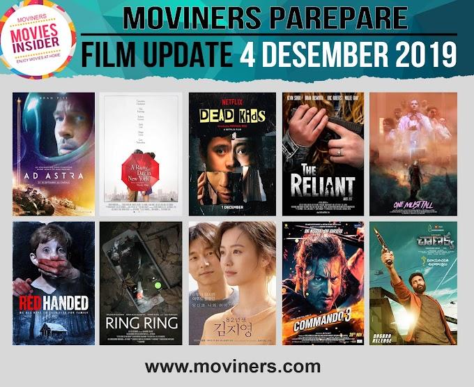 FILM UPDATE 4 DESEMBER 2019