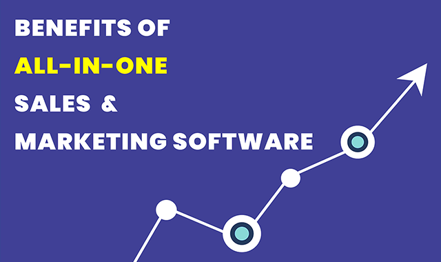 Benefits of All-in-one Sales & Marketing Software #infographic