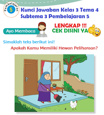 Kunci Jawaban Kelas 3 Tema 4 Subtema 3 Pembelajaran 5 www.simplenews.me
