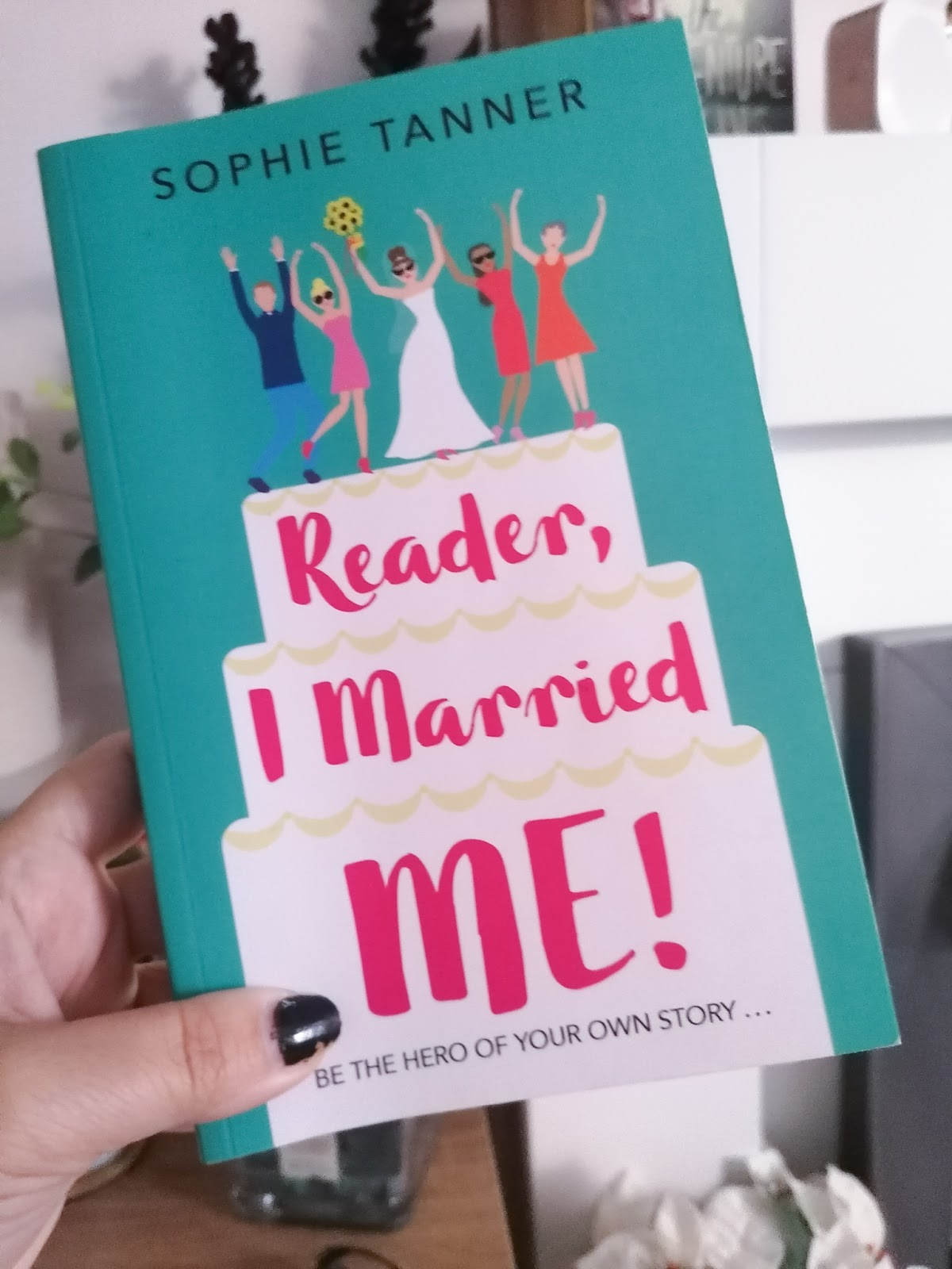 Book review - Reader, I married me - Sophie Tanner