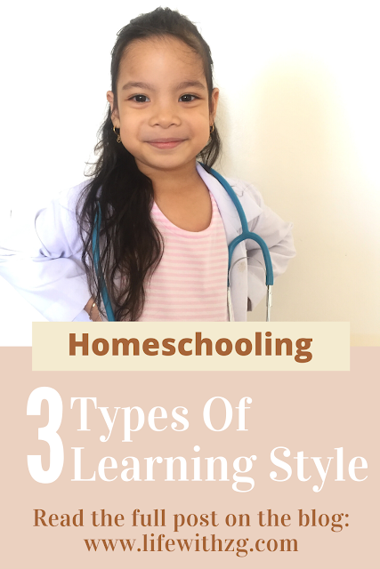 3 types of learning style. Homeschooling mom in the Philippines.