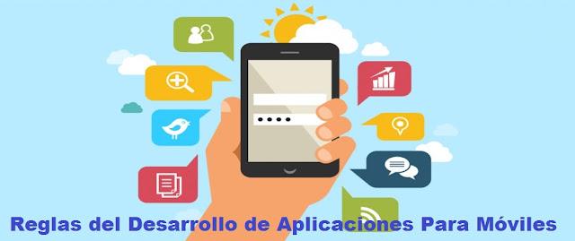 Reglas del Desarrollo de Aplicaciones Para Móviles